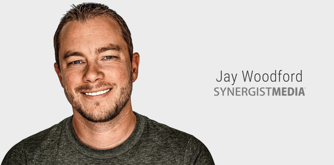 Jay Woodford - Founder of Synergist Media